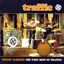 Feelin' Alright: The Very Best of Traffic